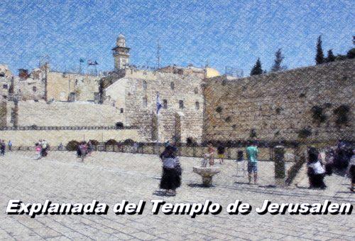explanada del templo de jerusalen